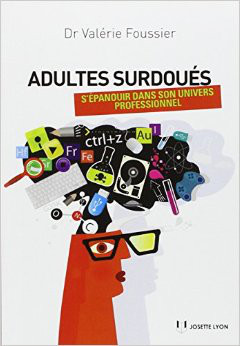 Surdoués Zèbres Haut potentiel intellectuel