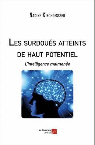 Surdoués Zèbres Haut potentiel intellectuel